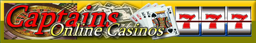 Captains Online Casinos - The best Online Casinos Guide.